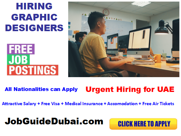 FREE VISA Graphic Designer jobs in Dubai for best and group company  with attractive salary and benefits in UAE