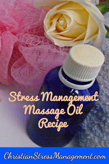 Stress management massage oil recipe