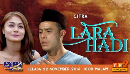 Telemovie Lara Hadi & Sinopsis Lara Hadi - Citra TV2