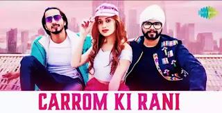 CARROM KI RANI Lyrics - Ramji Gulati x Jannat Zubair