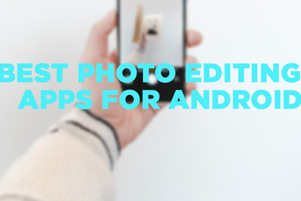 Best android photo editor