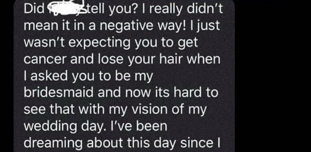 Can People Be This Insensitive? Check Out What A Woman Told Her Cancer Patient Friend
