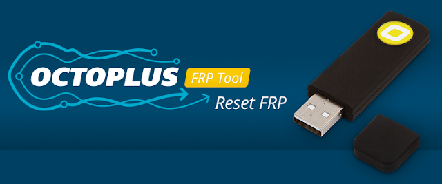 Free Download Octoplus FRP Tool v1.7.5 Latest 2020