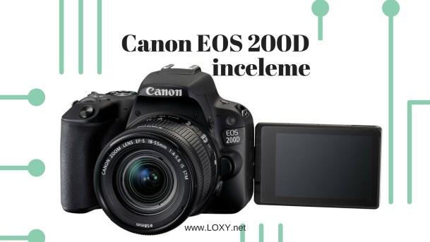 Canon Eos 200D İncelemesi
