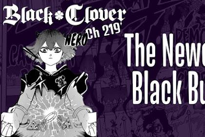 Pembahasan Black Clover 219 - Inilah Anggota Baru Black Bull