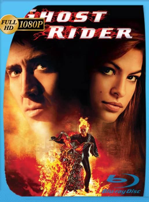 Ghost Rider: El Vengador Fantasma (2007) BRRip 1080p Latino [GoogleDrive] Ivan092