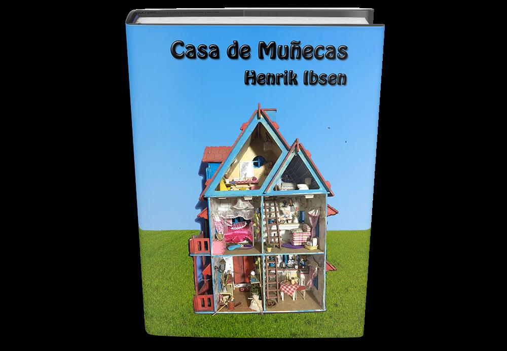 casa de mu ecas de henrik ibsen libro gratis para On casa de muñecas libro