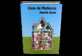 Casa de Muñecas de Henrik Ibsen