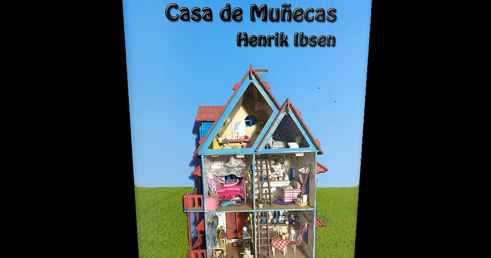 Casa De Muñecas De Henrik Ibsen Libro Gratis Para Descargar Leer Para Crecer Libros Cuentos Poemas Fabulas Y Más