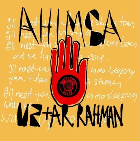 Ahimsa Lyrics - U2 ft A.R. Rahman