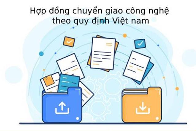 Hợp đồng chuyển giao công nghệ theo quy định của pháp luật Việt Nam hiện hành.