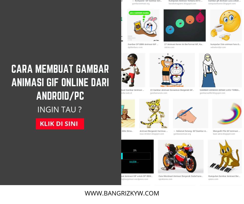 Cara Membuat Gambar Animasi Gif Online Dari Androidpc Bangrizkyw
