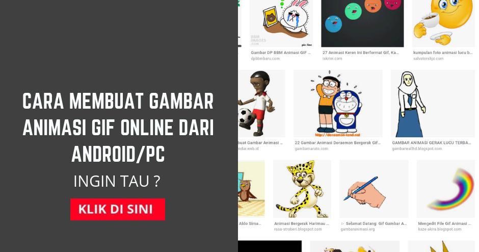 Cara Membuat Gambar Animasi Gif Online Dari Android Pc Blogger Indonesia