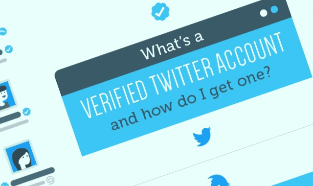 What's a Verified Twitter Account and How do I Get One?