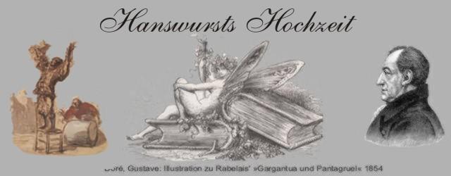Johann Wolfgang Goethe: HANSWURSTS HOCHZEIT