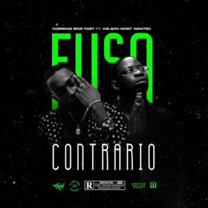 Corridas Bue Fast (feat.) Kelson Most Wanted - Fuso Contrario [Download]