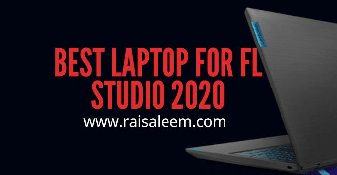 Best Laptop For Fl Studio 2020 [Best Laptop Buyer's Guide]
