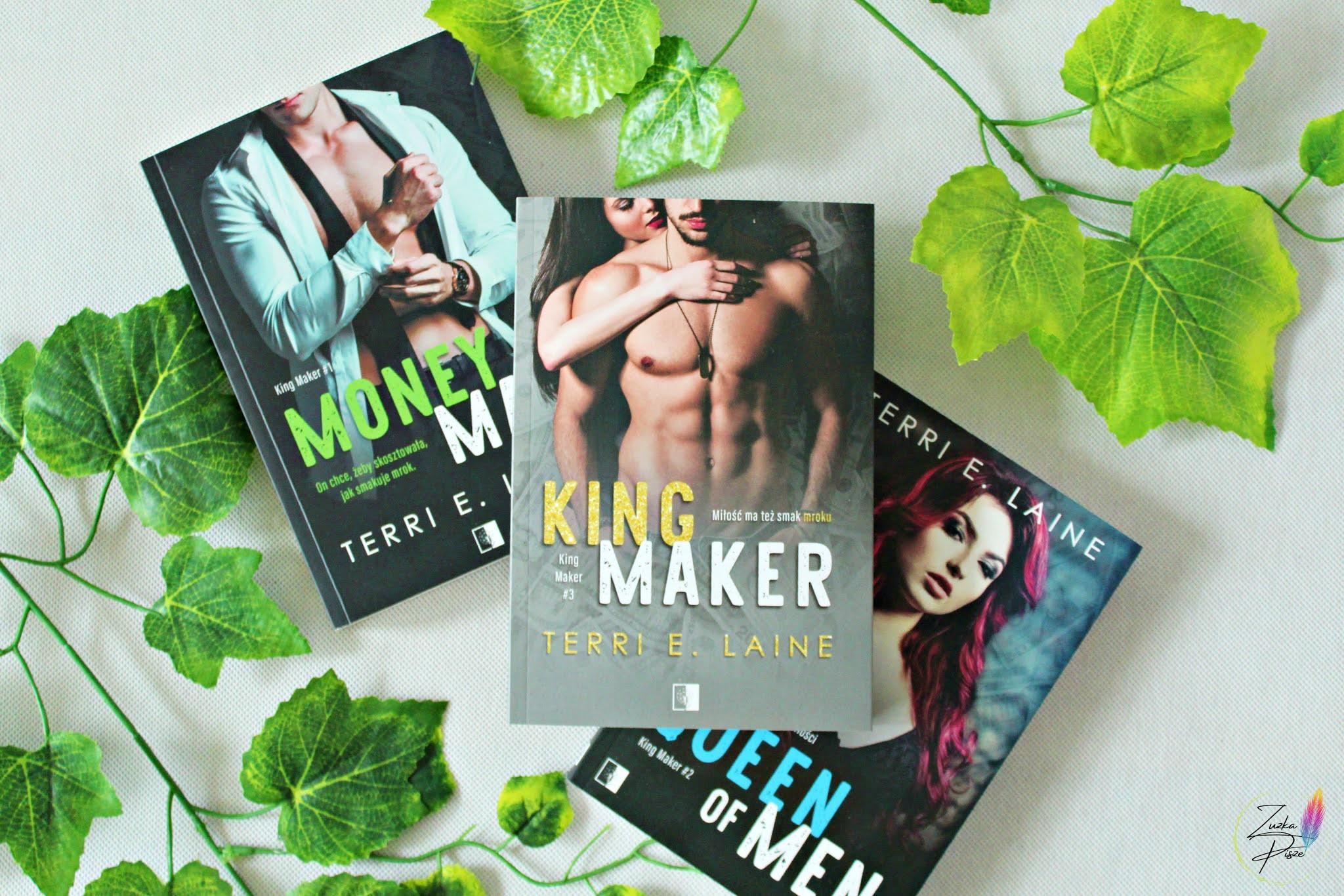 "Terri E. Laine ""King Maker"" - patronacka recenzja książki"