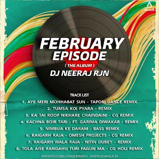FEBRUARY EPISODE ( THE ALBUM ) - DJ NEERAJ RJN