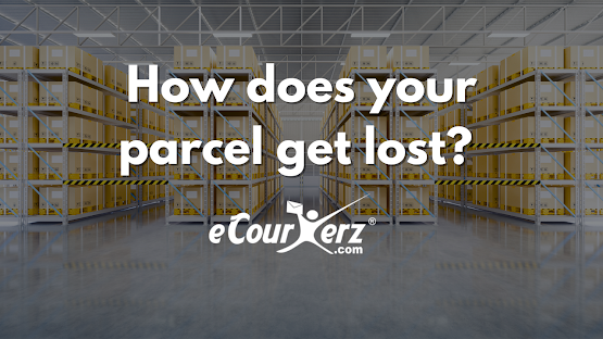 How does your Parcel get lost?