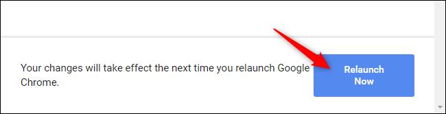 إعادة تشغيل Chrome بعد تمكين العلم
