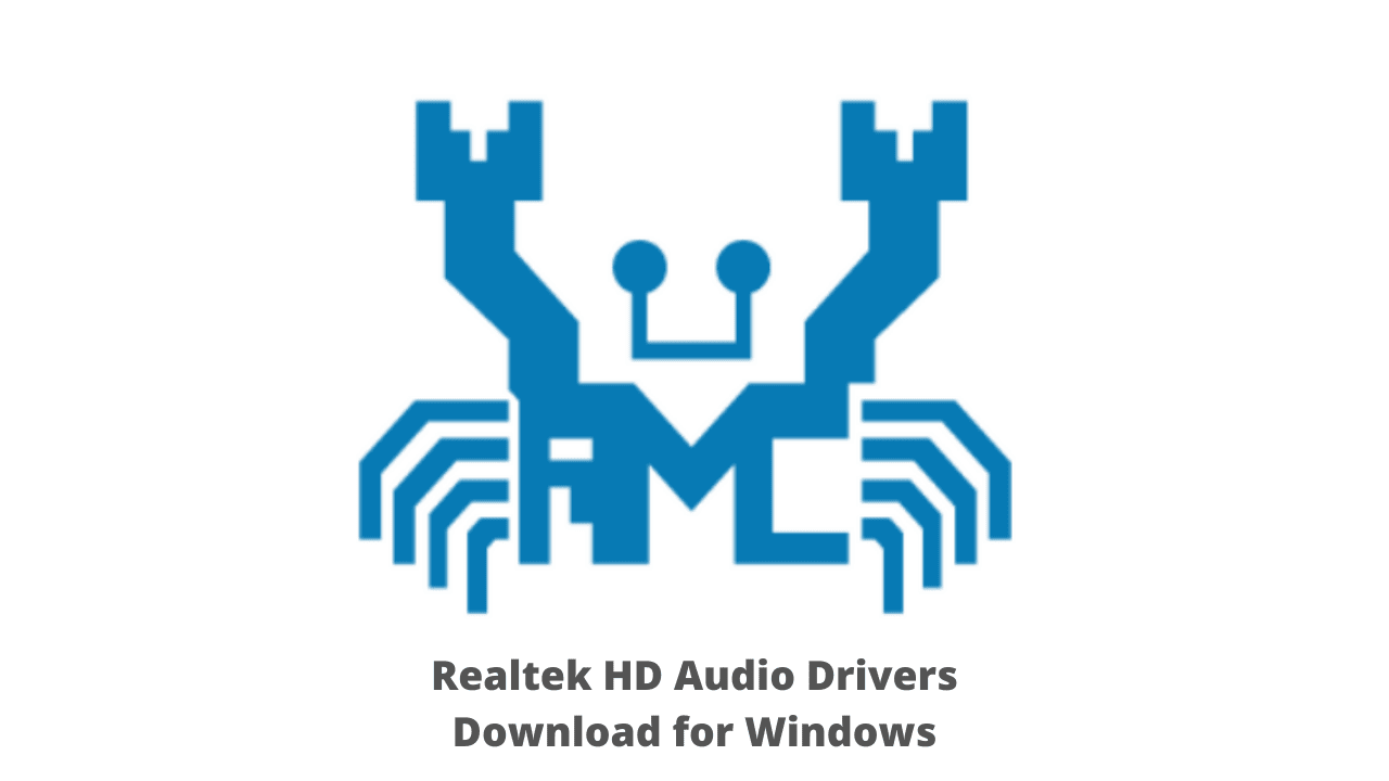 Realtek HD Audio Drivers Download for Windows