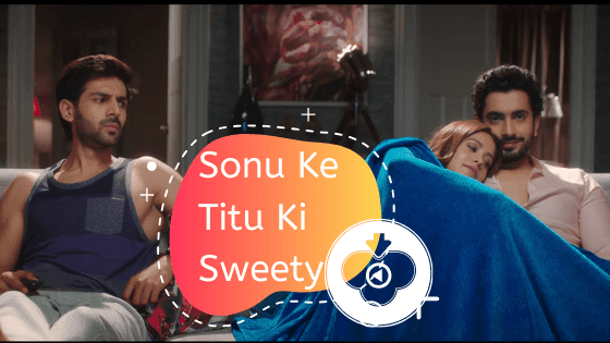 Sonu Ke Titu Ki Sweety full movie downloads 720p