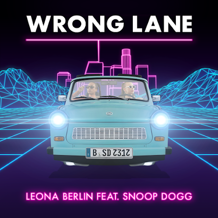 Leona Berlin ft. Snoop Dogg | Wrong Lane | Der Song of the Day