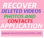 RECOVER VIDEOS PHOTOS AND CONTACTS APPLICATION