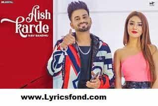 AISH KARDE LYRICS – Nav Sandhu (Punjabi Song)