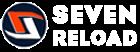 SEVEN RELOAD