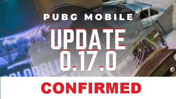 PUBG Mobile 0.17.0: All New upcoming Update Details Confirmed