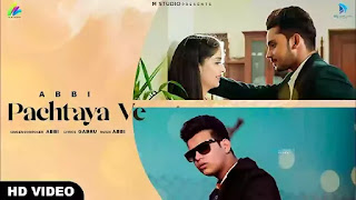 Checkout Abbi New song Pachtaya ve lyrics penned by Gabru