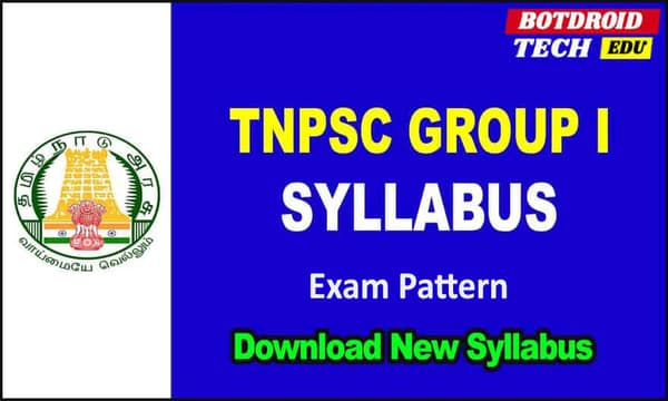 TNPSC Group 1 New Syllabus 2020-21 | Tamil & English and Exam Pattern PDF Download