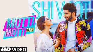 Motti Motti Akh Lyrics - Shivjot Ft Gurlej Akhtar