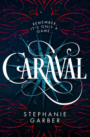 Book Recommendation – October 2017 Caraval Stephanie Garber