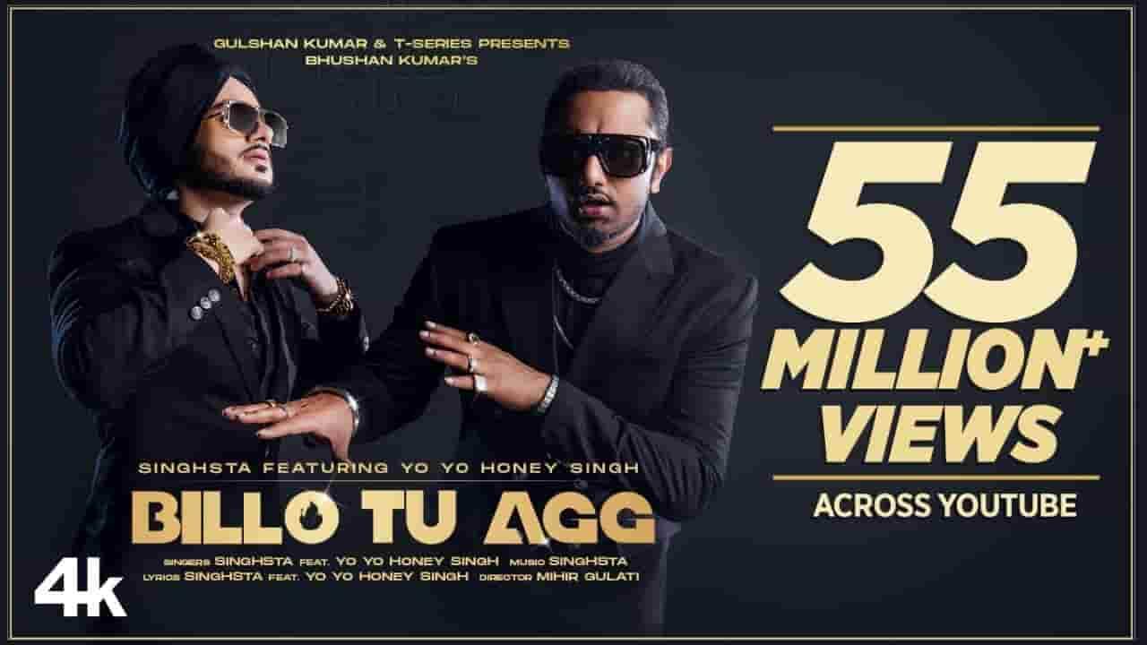 BILLO TU AGG LYRICS - Singhsta Feat. Yo Yo Honey Singh - Lyrics Over A2z