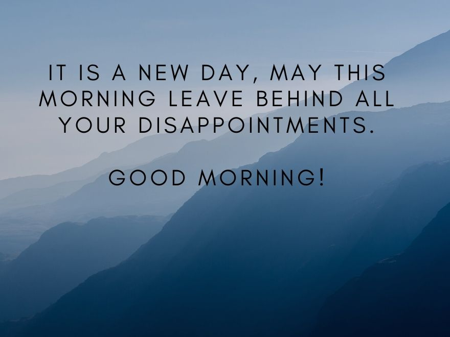 Mountains In The Background Good Morning Images With Quotes Free Download