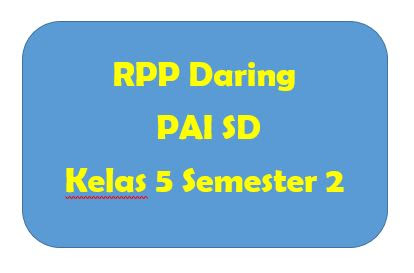 RPP Daring PAI SD Kelas 5 Semester 2