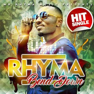 "RHYMA - ""BEND DOWN"""
