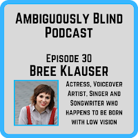 Bree Klauser - Ambiguously Blind Podcast
