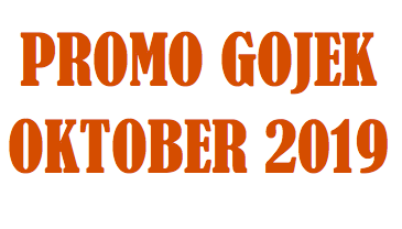 promo Gojek Oktober 2019, kode promo Gojek Oktober 2019, promo Gojek 2019, kode promo Gojek 2019