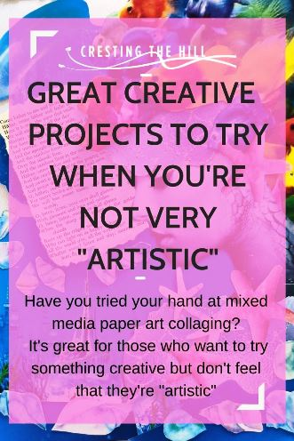 """Have you tried your hand at mixed media paper art collaging?  It's great for those who want to try something creative but don't feel that they're """"artistic"""""""
