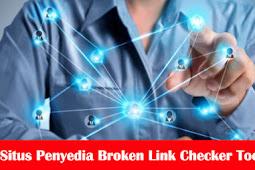 9 Situs Penyedia Broken Link Checker Tool Gratis