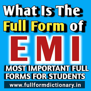 emi full form, emi full form in hindi, emi full form in banking, emi long form, emi full form hindi, emi full form in marathi, full meaning of emi, the full form of emi, emi card full form, emi long form in marathi, emi ka full form in hindi, emi full form and meaning, emi ka full name, emi long form in english, emi full form in engineering, emi full form in telugu, emi full form in electrical, emi long form in marathi, emi full form in electronics, emi full form in physics, emi full form in bengali, emi full form in electrical, how to calculate emi,