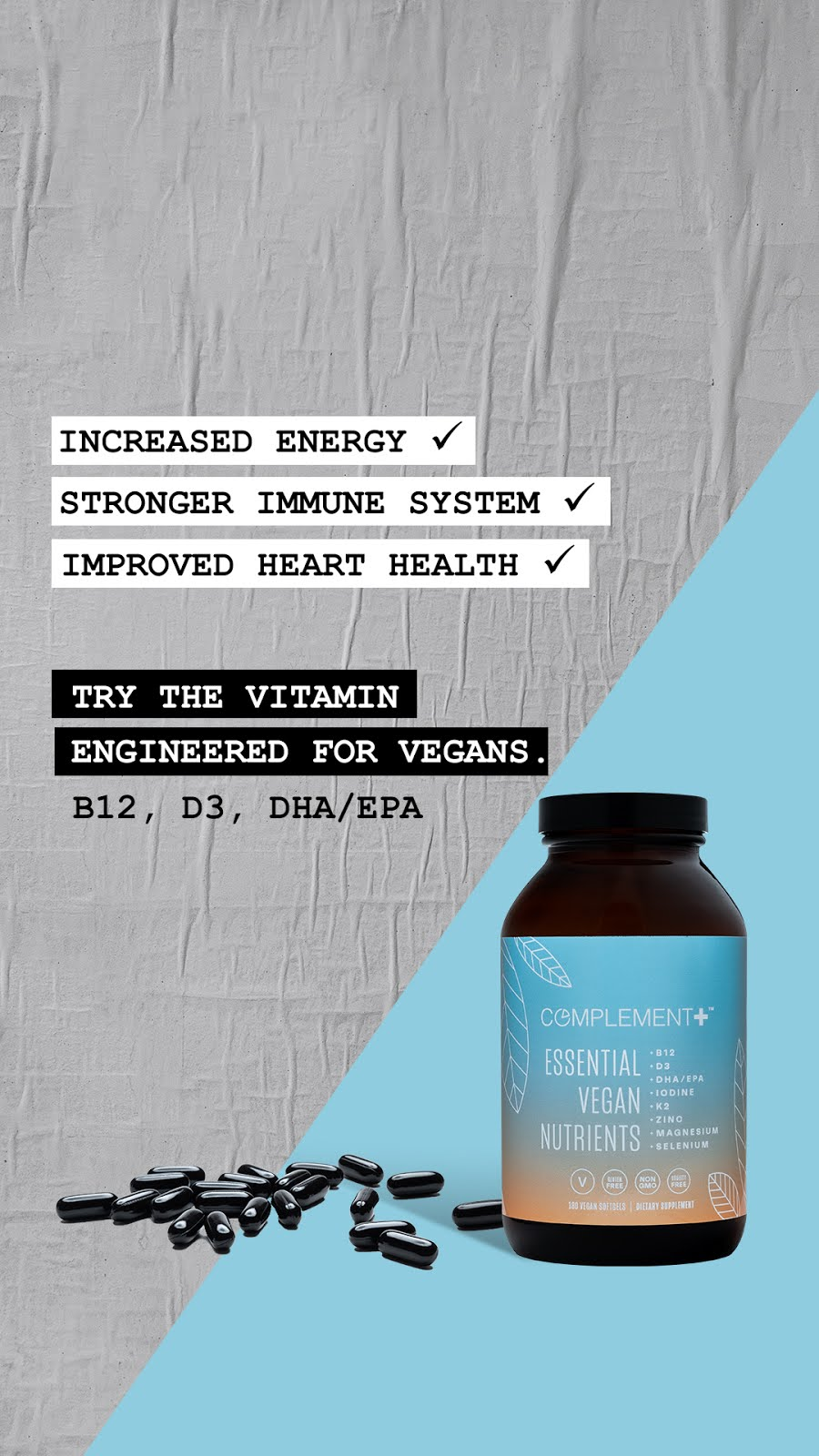 My fave vegan supplement! Click the image to learn more about Complement!