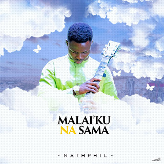 Nath Phil - Malaiku Na Sama song art