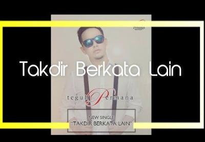 Download Lagu Teguh Permana Tuhan Berkata Lain Mp3 Terbaru