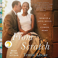 review of From Scratch written and read by Tembi Locke