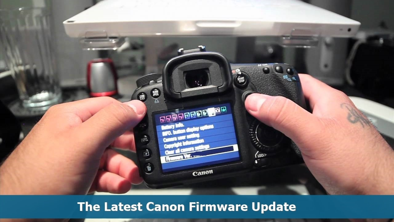 The Latest Canon Firmware Update